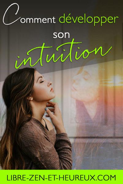 Comment développer son Intuition ?
